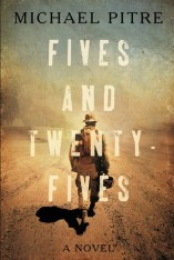 fives and twenty fives by michael pitre