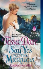 say yes to the marquess by tessa dare