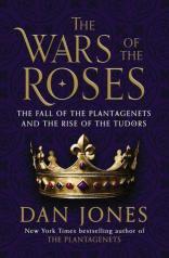 wars of the roses by dan jones