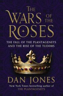 wars of the roses by dan jones