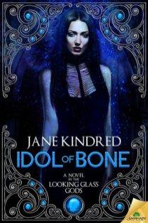 idol of bone by jane kindred