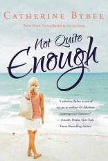 not quite enough by catherine bybee