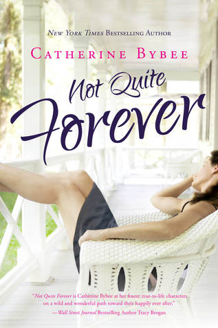 not quite forever by catherine bybee
