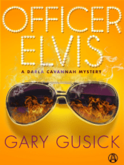 officer elvis by gary m gusick