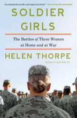 soldier girls by helen thorpe