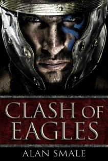 clash of eagles by alan smale