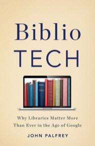 bibliotech by john palfrey