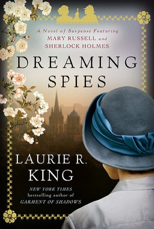 dreaming spies by laurie r king