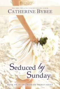seduced by sunday by catherine bybee