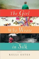 girl who wrote in silk by kelli estes