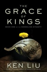 grace of kings by ken liu