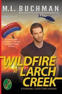 wildfire at larch creek by ml buchman