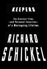 keepers by richard schickel
