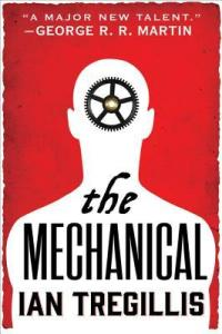 mechanical by ian tregillis
