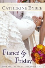 fiance by friday by catherine bybee