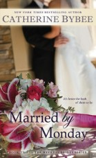 married by monday by catherine bybee