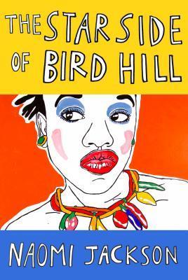 star side of bird hill by naomi jackson