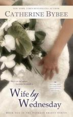 wife by wednesday by catherine bybee