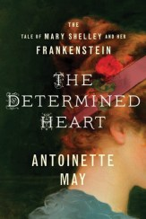 determined heart by antoinette may