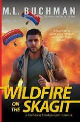 wildfire on the skagit by ml buchman