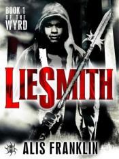 liesmith by alis franklin