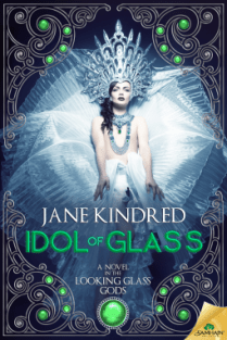 idol of glass by jane kindred