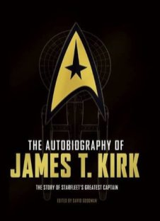 autobiography of james t kirk by david goodman
