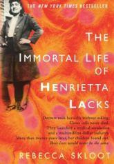 immortal life of henrietta lacks by rebecca skloot
