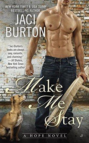 make me stay by jaci burton
