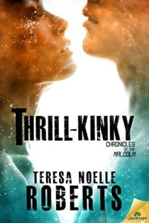 thrill kinky by teresa noelle roberts