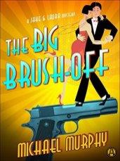 big brush off by michael murphy