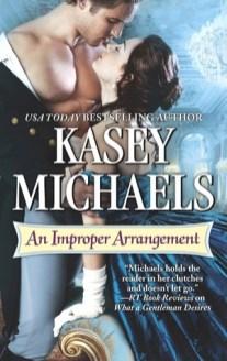 improper arrangement by kasey michaels