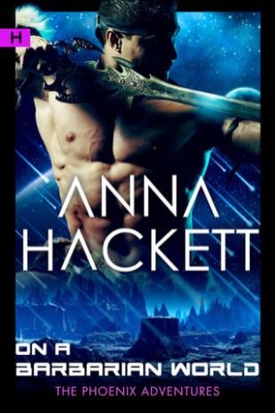 on a barbarian world by anna hackett