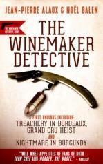 winemaker detective mysteries by jean pierre alaux and noel balen