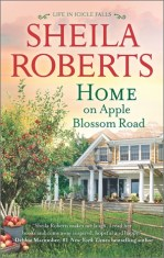 home on apple blossom road by sheila roberts