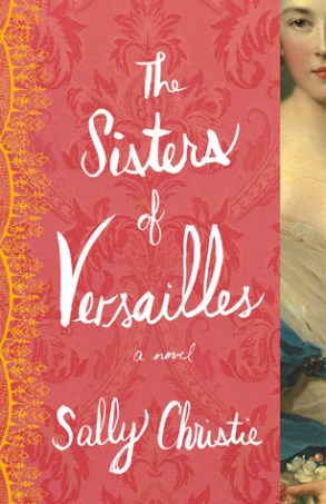 sisters of versailles by sally christie