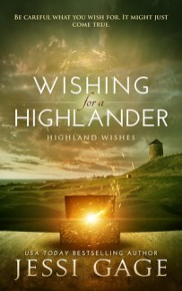 wishing for a highlander by jessi gage