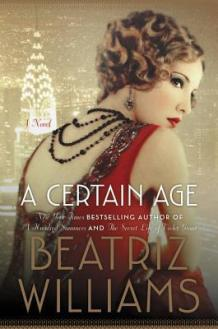 certain age by beatriz williams