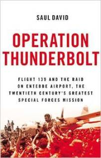 operation thunderbolt by saul david
