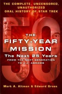 fifty year mission the next 25 years by edward gross and mark altman