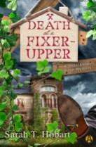 death at a fixer upper by sarah t hobart