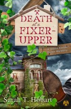 death at a fixer upper by sarah t hobart