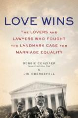 love wins by debbie cenziper and jim obergefell