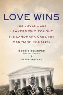 love wins by debbie cenziper and jim obergefell
