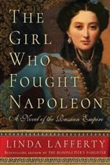 girl who fought napoleon by linda lafferty