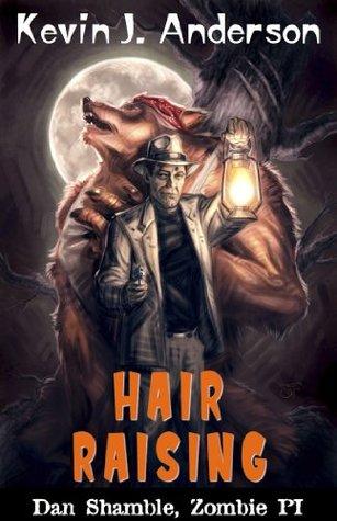 hair raising by kevin j anderson