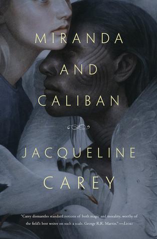 miranda and caliban by jacqueline carey