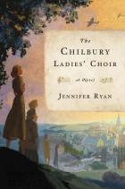 chilbury ladies choir by jennifer ryan