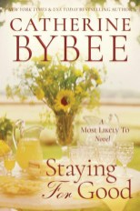 staying for good by catherine bybee