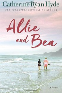 allie and bea by catherine ryan hyde